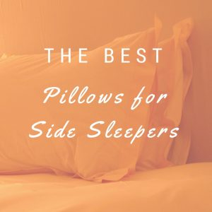 Pillows Side Sleepers Should be Using