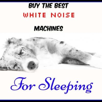 Best Selling White Noise Machines for Sleeping