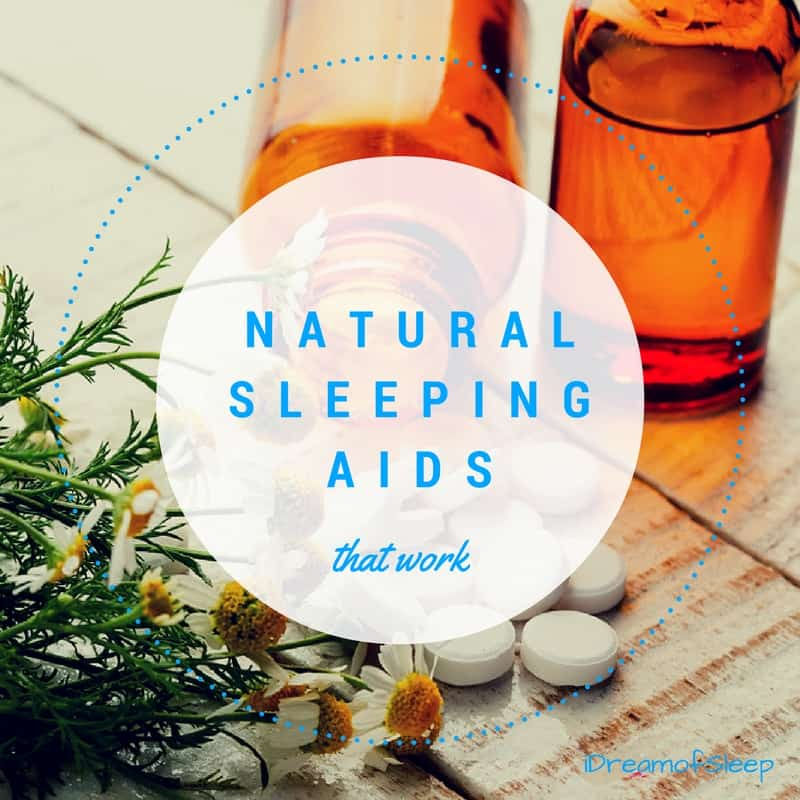 Proven Powerful Natural Sleeping Aids that Work Fast