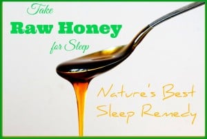 Is honey good for insomnia? Taking raw honey for sleep is the best natural remedy you can take at night.