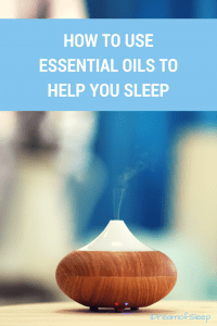 How to use aromatherapy essential oils to help you sleep at night and have sweet dreams