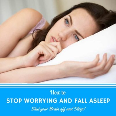 How to Stop Worrying- Sleep with a Calm Mind
