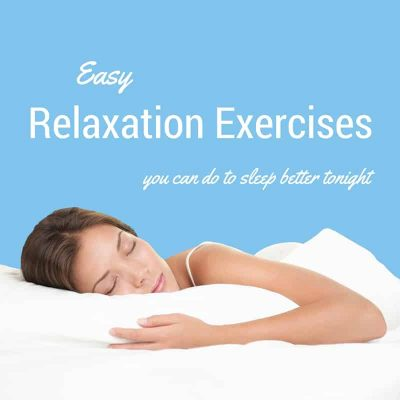 Easy Relaxation Exercises for Sleep- A Beginner's Guide Featured