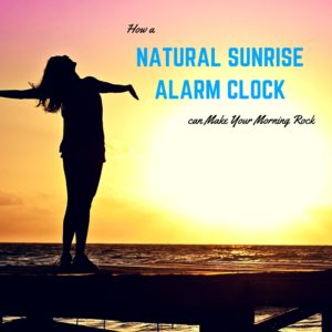 How a Natural Sunrise Alarm Clock can Make Your Morning Rock Featured