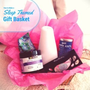 How to Make a Sleep Themed Gift Basket