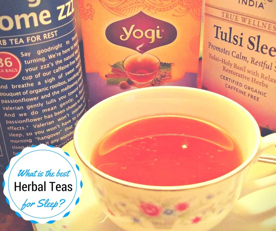 What is the best herbal teas for sleep and insomnia