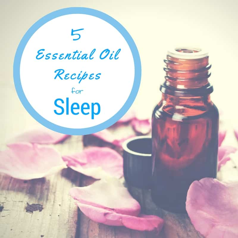 5 Easy and Effective Essential Oil Recipes for Sleep