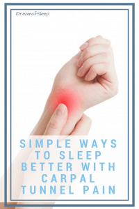 Totally easy and effective tips for sleeping with carpal tunnel