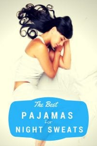 It's the best pajamas for night sweats! How can you sleep cooler at night? It doesn't matter if you 're a woman who suffers through hot flashes or you're just a hot sleeper. Grab these pajamas to wear for night sweats to get instant relief.