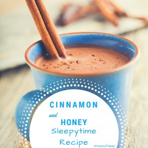 Have sweet dreams with this cinnamon honey sleep drink