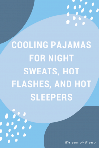 Best cooling bamboo pajamas for women who have night sweats or hot flashes from menopause