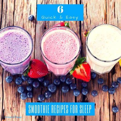 Sleep smoothie recipes
