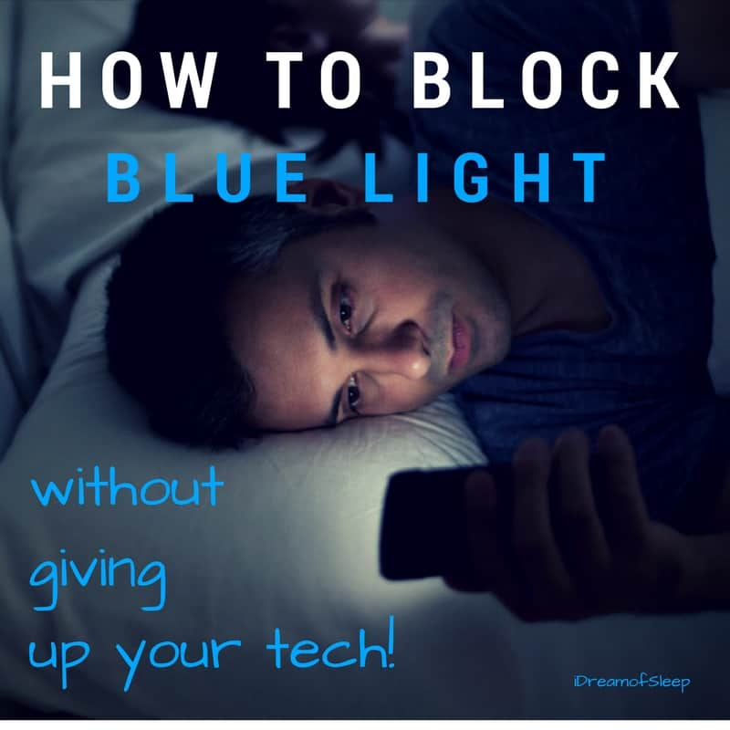How to Block Blue Light for Sleep (without giving up your tech!)