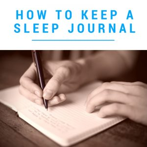 How to Keep a Sleep Journal to Quiet your Mind for Sleep