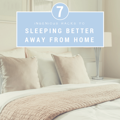How to Sleep Better in Hotels
