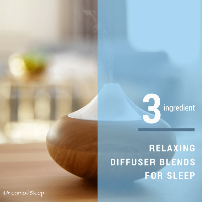 Three Ingredient Diffuser Sleep Recipes
