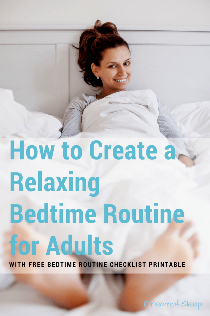 Train your brain to #sleep better at night. An inconsistent schedule and bad sleep hygiene can contribute to #insomnia. Here's easy tips that show how to design your own calming and relaxing bedtime for adults. Need some help coming up with ideas? Includes a free bedtime routine checklist for adults.