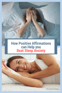 A_B HOW POSITIVE SLEEP AFFIRMATIONS CAN HELP YOU BEAT SLEEP ANXIETY