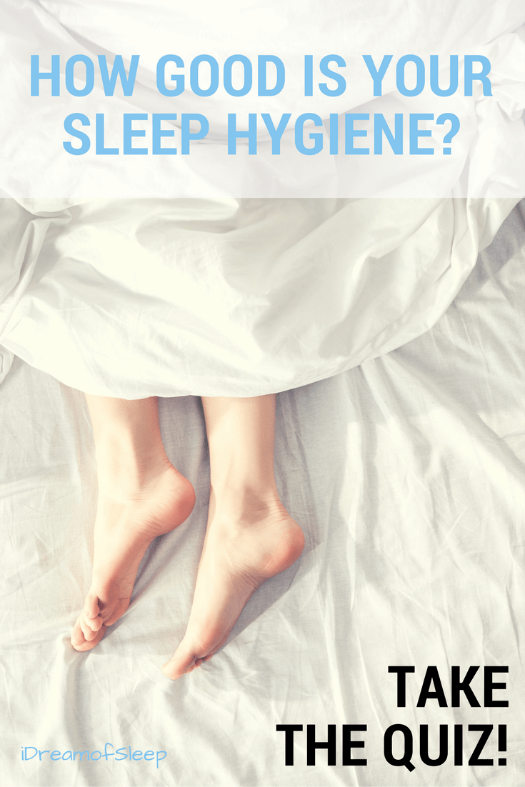 Sleep hygiene isn't about deodorant and taking a bath. It's about sleeping clean. Bad sleep hygiene contributes to insomnia. But how do you know if you have healthy sleep hygiene? Take this quiz to see if your hygiene is squeaky clean or could use a little scrubbing!