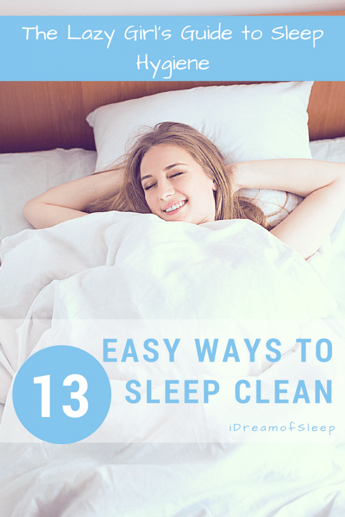 The Lazy Girl's Guide to Healthy Sleep Hygiene will give you tips to help you #sleep better. Good sleep habits keep #insomnia at bay. These easy tips will show you how to improve your sleep naturally.