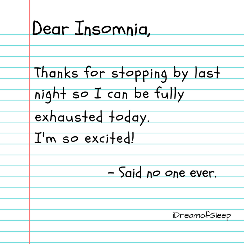 Funny Cant Sleep Quotes: Funny Dear Insomnia Sleep Quote Meme