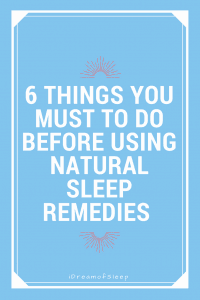 6 things you must do if your natural sleep aids stop working
