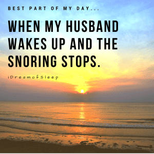 Hilarious snoring one liners about husbands men and dads