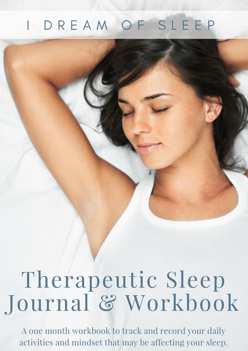 Therapeutic Sleep Journal and Workbook